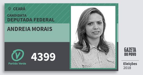 Santinho Andreia Morais 4399 (PV) Deputada Federal | Ceará | Eleições 2018