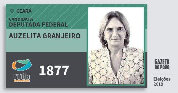 Santinho Auzelita Granjeiro 1877 (REDE) Deputada Federal | Ceará | Eleições 2018