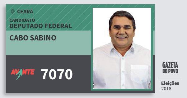 Santinho Cabo Sabino 7070 (AVANTE) Deputado Federal | Ceará | Eleições 2018