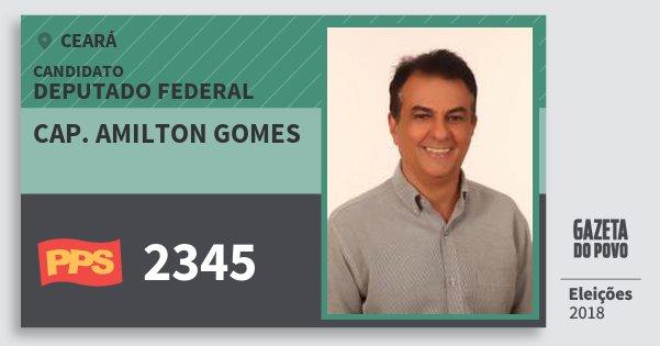 Santinho Cap. Amilton Gomes 2345 (PPS) Deputado Federal | Ceará | Eleições 2018