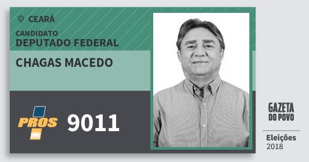 Santinho Chagas Macedo 9011 (PROS) Deputado Federal | Ceará | Eleições 2018
