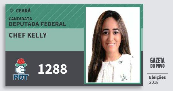 Santinho Chef Kelly 1288 (PDT) Deputada Federal | Ceará | Eleições 2018