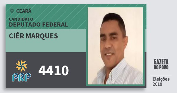 Santinho Ciêr Marques 4410 (PRP) Deputado Federal | Ceará | Eleições 2018