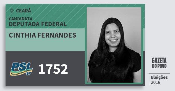 Santinho Cinthia Fernandes 1752 (PSL) Deputada Federal | Ceará | Eleições 2018