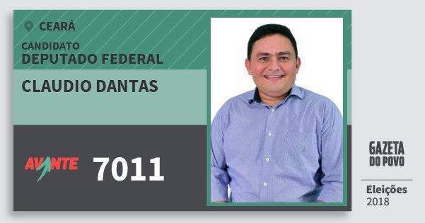 Santinho Claudio Dantas 7011 (AVANTE) Deputado Federal | Ceará | Eleições 2018