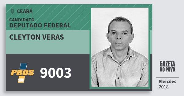 Santinho Cleyton Veras 9003 (PROS) Deputado Federal | Ceará | Eleições 2018