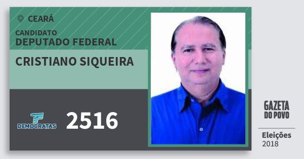 Santinho Cristiano Siqueira 2516 (DEM) Deputado Federal | Ceará | Eleições 2018
