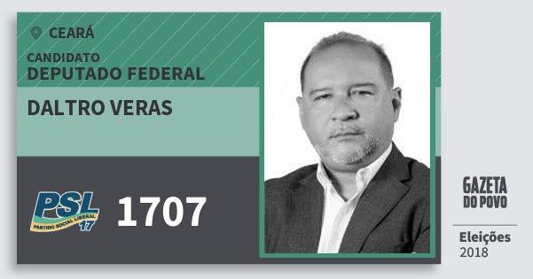 Santinho Daltro Veras 1707 (PSL) Deputado Federal | Ceará | Eleições 2018