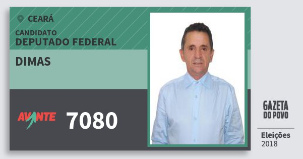 Santinho Dimas 7080 (AVANTE) Deputado Federal | Ceará | Eleições 2018