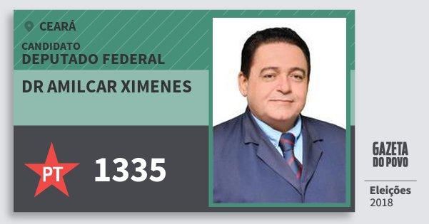 Santinho Dr Amilcar Ximenes 1335 (PT) Deputado Federal | Ceará | Eleições 2018