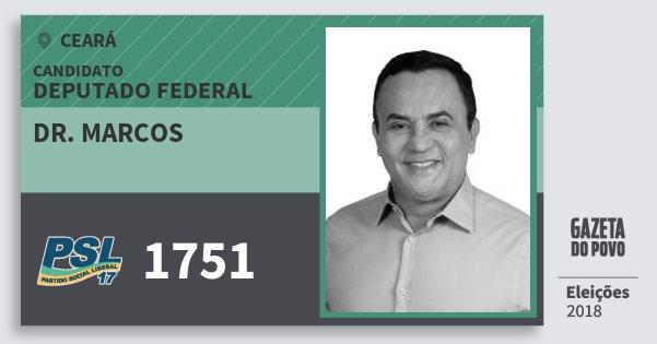 Santinho Dr. Marcos 1751 (PSL) Deputado Federal | Ceará | Eleições 2018