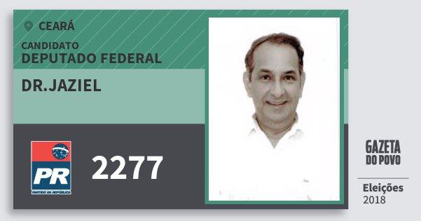 Santinho Dr.jaziel 2277 (PR) Deputado Federal | Ceará | Eleições 2018