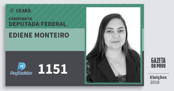 Santinho Ediene Monteiro 1151 (PP) Deputada Federal | Ceará | Eleições 2018