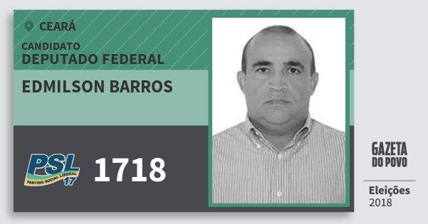 Santinho Edmilson Barros 1718 (PSL) Deputado Federal | Ceará | Eleições 2018