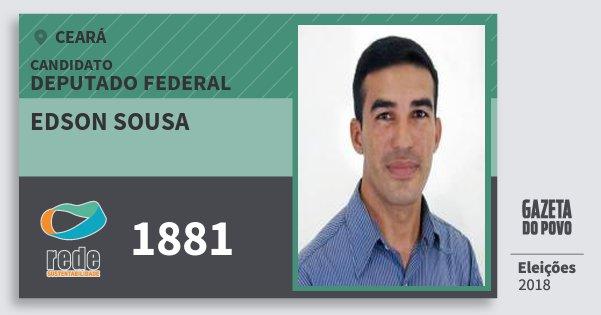 Santinho Edson Sousa 1881 (REDE) Deputado Federal | Ceará | Eleições 2018