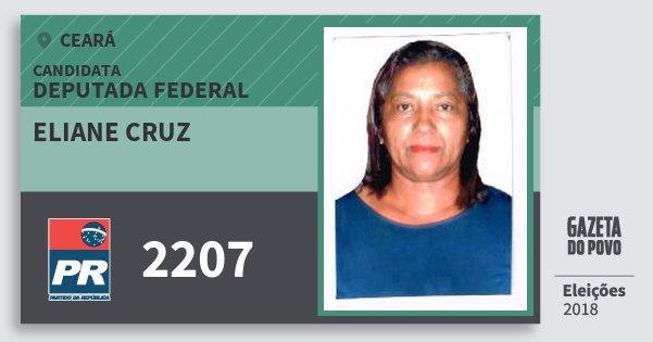 Santinho Eliane Cruz 2207 (PR) Deputada Federal | Ceará | Eleições 2018