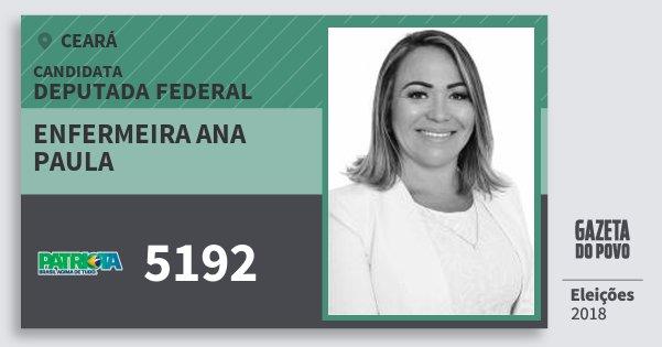 Santinho Enfermeira Ana Paula 5192 (PATRI) Deputada Federal | Ceará | Eleições 2018