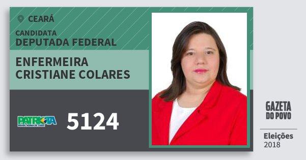 Santinho Enfermeira Cristiane Colares 5124 (PATRI) Deputada Federal | Ceará | Eleições 2018