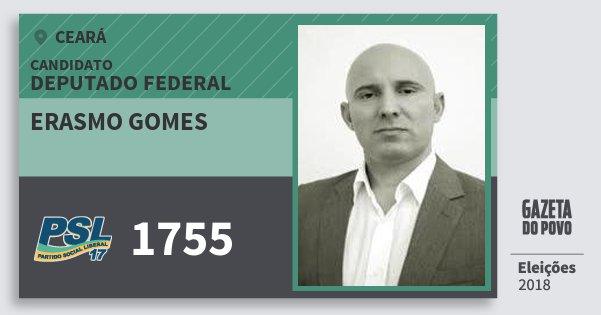 Santinho Erasmo Gomes 1755 (PSL) Deputado Federal | Ceará | Eleições 2018