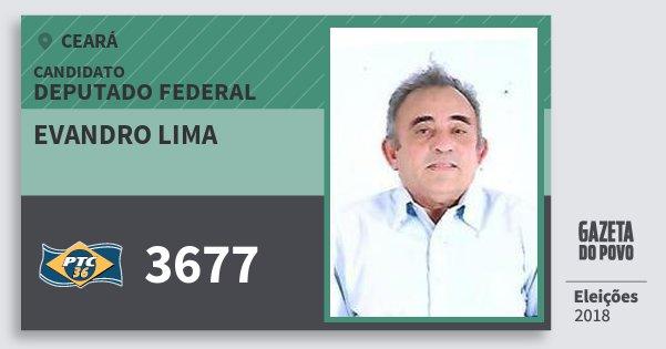Santinho Evandro Lima 3677 (PTC) Deputado Federal | Ceará | Eleições 2018
