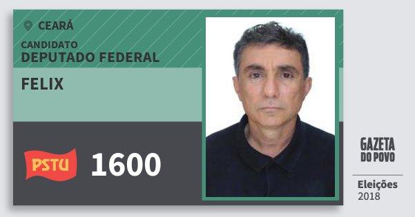 Santinho Felix 1600 (PSTU) Deputado Federal | Ceará | Eleições 2018