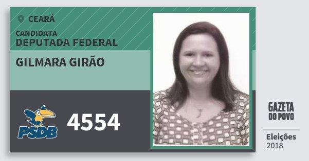 Santinho Gilmara Girão 4554 (PSDB) Deputada Federal | Ceará | Eleições 2018