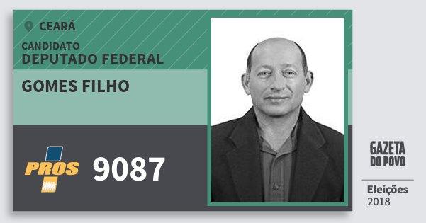 Santinho Gomes Filho 9087 (PROS) Deputado Federal | Ceará | Eleições 2018