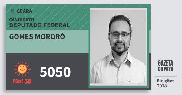 Santinho Gomes Mororó 5050 (PSOL) Deputado Federal | Ceará | Eleições 2018