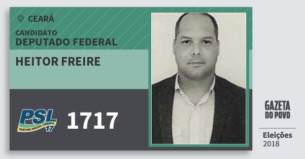 Santinho Heitor Freire 1717 (PSL) Deputado Federal | Ceará | Eleições 2018