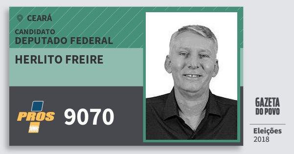 Santinho Herlito Freire 9070 (PROS) Deputado Federal | Ceará | Eleições 2018