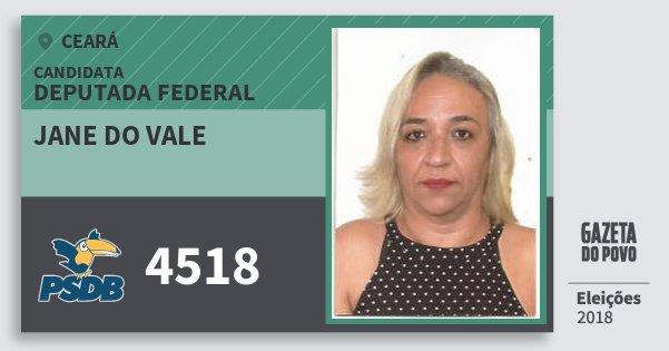 Santinho Jane do Vale 4518 (PSDB) Deputada Federal | Ceará | Eleições 2018
