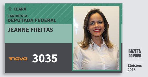 Santinho Jeanne Freitas 3035 (NOVO) Deputada Federal | Ceará | Eleições 2018