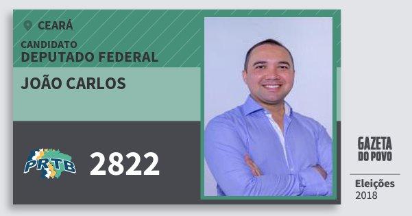 Santinho João Carlos 2822 (PRTB) Deputado Federal | Ceará | Eleições 2018