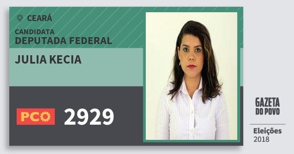 Santinho Julia Kecia 2929 (PCO) Deputada Federal | Ceará | Eleições 2018