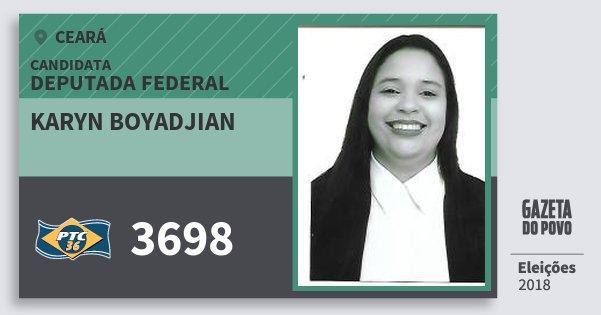 Santinho Karyn Boyadjian 3698 (PTC) Deputada Federal | Ceará | Eleições 2018