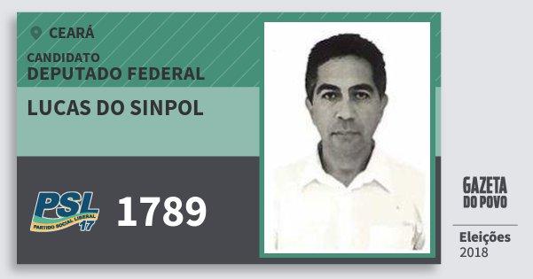 Santinho Lucas do Sinpol 1789 (PSL) Deputado Federal | Ceará | Eleições 2018
