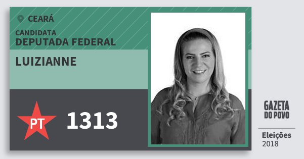 Santinho Luizianne 1313 (PT) Deputada Federal | Ceará | Eleições 2018