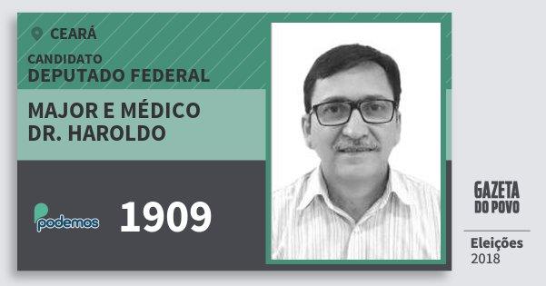 Santinho Major e Médico Dr. Haroldo 1909 (PODE) Deputado Federal | Ceará | Eleições 2018