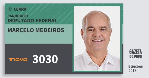 Santinho Marcelo Medeiros 3030 (NOVO) Deputado Federal | Ceará | Eleições 2018