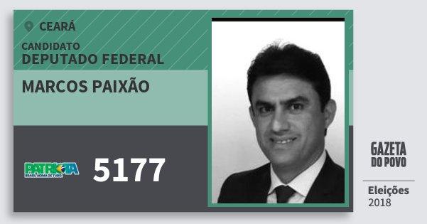 Santinho Marcos Paixão 5177 (PATRI) Deputado Federal | Ceará | Eleições 2018