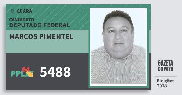 Santinho Marcos Pimentel 5488 (PPL) Deputado Federal | Ceará | Eleições 2018