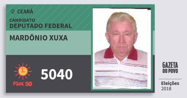 Santinho Mardônio Xuxa 5040 (PSOL) Deputado Federal | Ceará | Eleições 2018