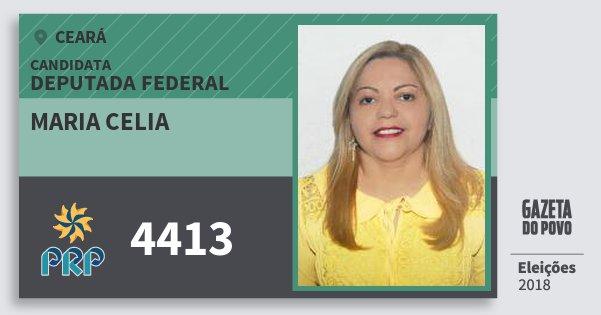 Santinho Maria Celia 4413 (PRP) Deputada Federal | Ceará | Eleições 2018