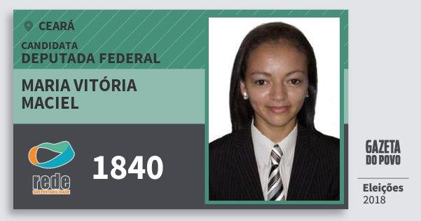 Santinho Maria Vitória Maciel 1840 (REDE) Deputada Federal | Ceará | Eleições 2018