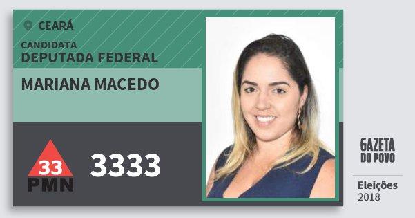 Santinho Mariana Macedo 3333 (PMN) Deputada Federal | Ceará | Eleições 2018