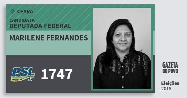 Santinho Marilene Fernandes 1747 (PSL) Deputada Federal | Ceará | Eleições 2018