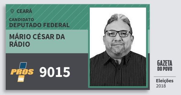 Santinho Mário César da Rádio 9015 (PROS) Deputado Federal | Ceará | Eleições 2018