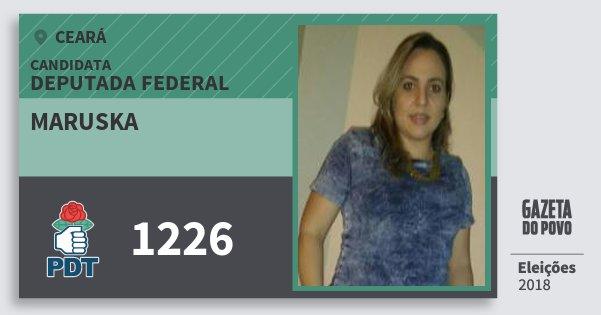 Santinho Maruska 1226 (PDT) Deputada Federal | Ceará | Eleições 2018