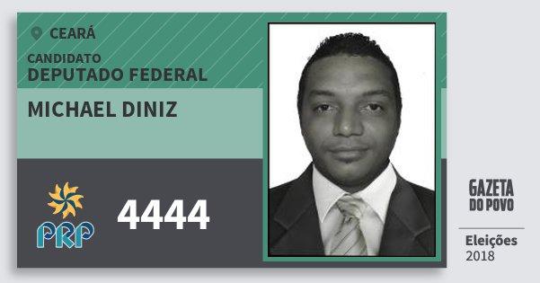Santinho Michael Diniz 4444 (PRP) Deputado Federal | Ceará | Eleições 2018