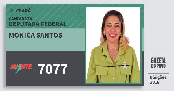 Santinho Monica Santos 7077 (AVANTE) Deputada Federal | Ceará | Eleições 2018